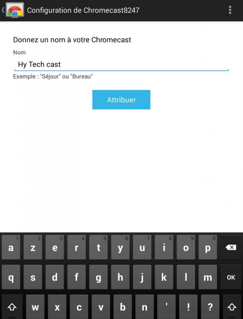Hy Tech - Chromecast étape 5côté tablette : personnalisez le nom de votre Chromecast