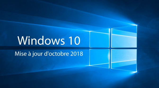 JL informatique # Le blog : Windows 10 mise à jour d'octobre 2018